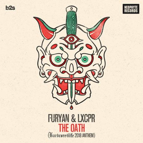 The Oath (Hardcore4life 2018 Anthem) by Furyan