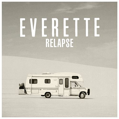 Relapse by Everette