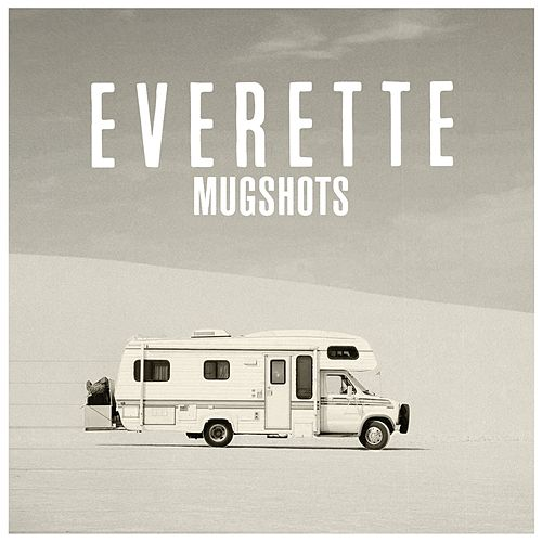 Mug Shots by Everette