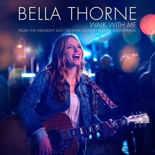 Walk with Me von Bella Thorne