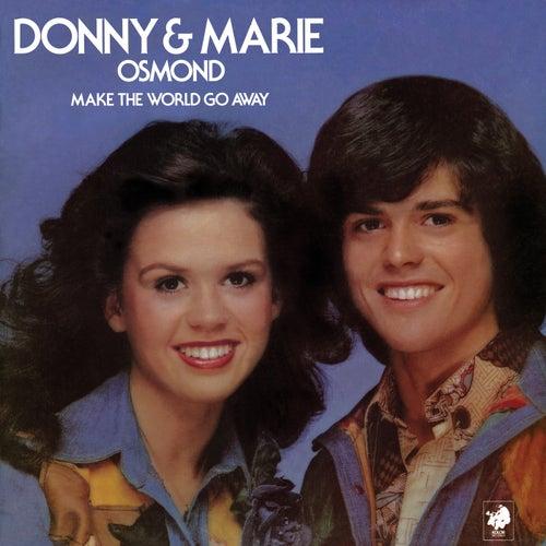 Make The World Go Away von Donny & Marie Osmond