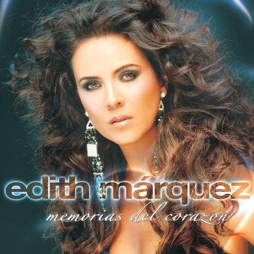 Memorias Del Corazón de Edith Márquez