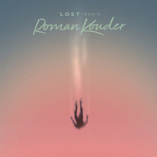 Lost (Remix) von Roman Kouder