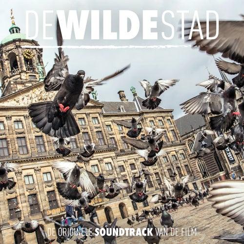 De Wilde Stad (Original Soundtrack) de Various Artists