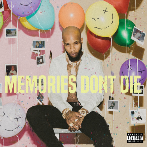 MEMORIES DON'T DIE by Tory Lanez
