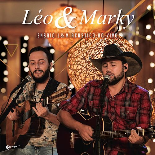 Ensaio L&M Acústico (Ao Vivo) de Léo e Marky