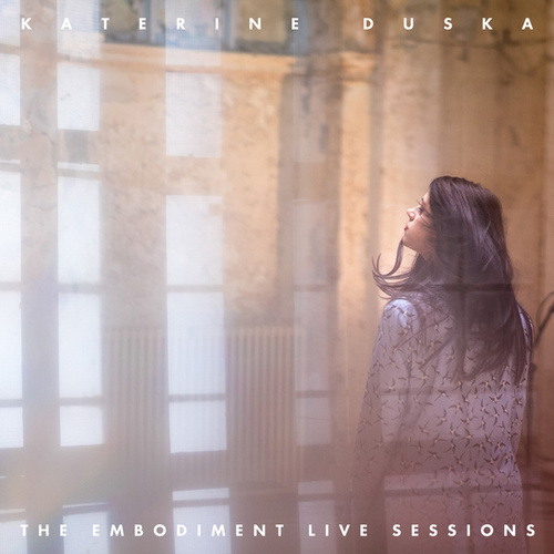 The Embodiment Live Sessions (Live At Mpankeion, Athens / 2017) de Katerine Duska