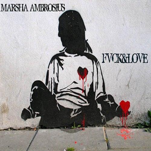 Fvck & Love de Marsha Ambrosius