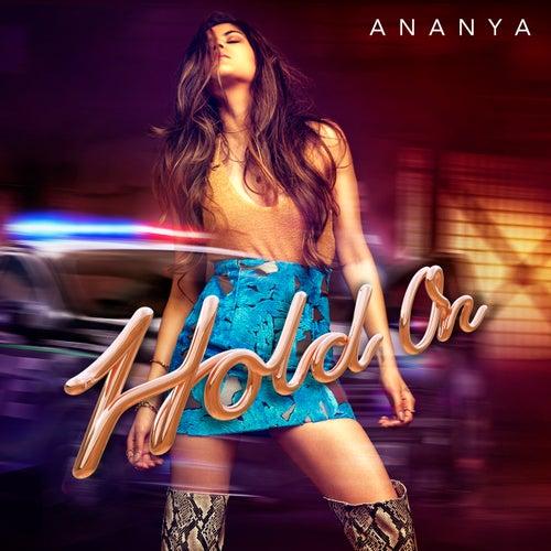 Hold On by Ananya Birla