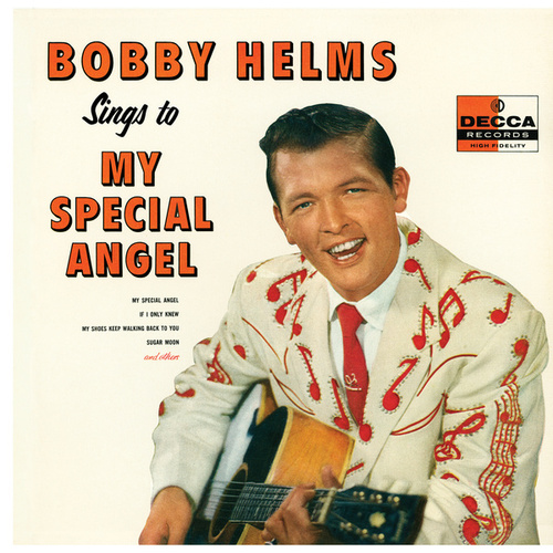 Bobby Helms Sings To My Special Angel by Bobby Helms