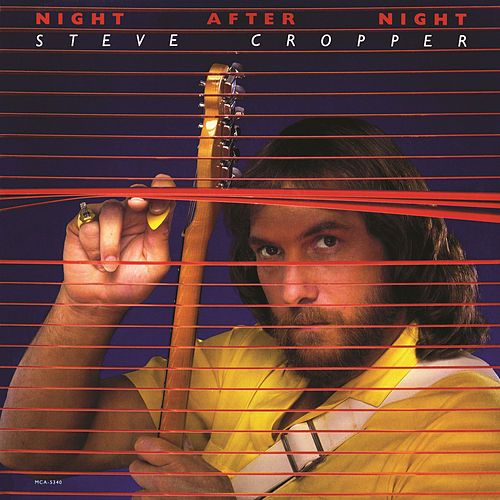 Night After Night by Steve Cropper