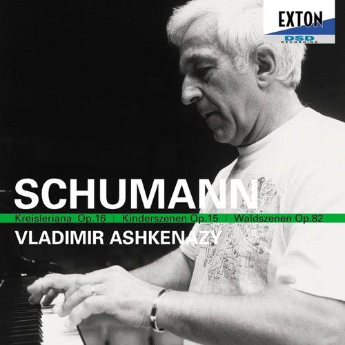 Robert Schumann: Kinderszenen, Kreisleriana, Waldszenen de Vladimir Ashkenazy