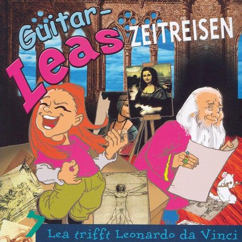 Guitar-Leas Zeitreisen - Teil 7: Lea trifft Leonardo da Vinci de Step Laube