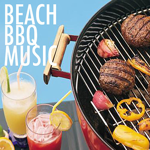 Beach BBQ Music by Various Artists