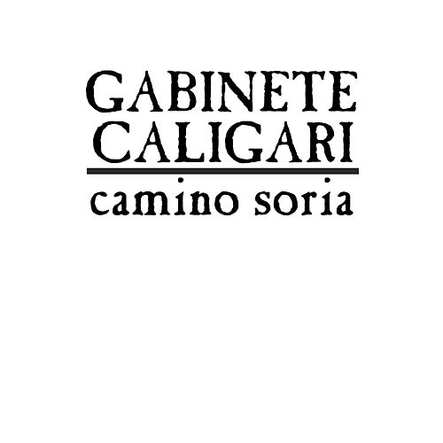 Camino Soria (Remaster 30 aniversario) by Gabinete Caligari