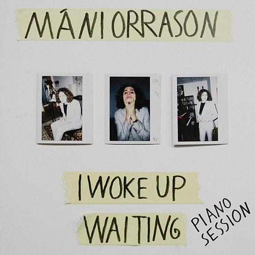I Woke up Waiting (Piano Session) di Máni Orrason
