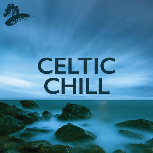 Celtic Chill by Various Artists