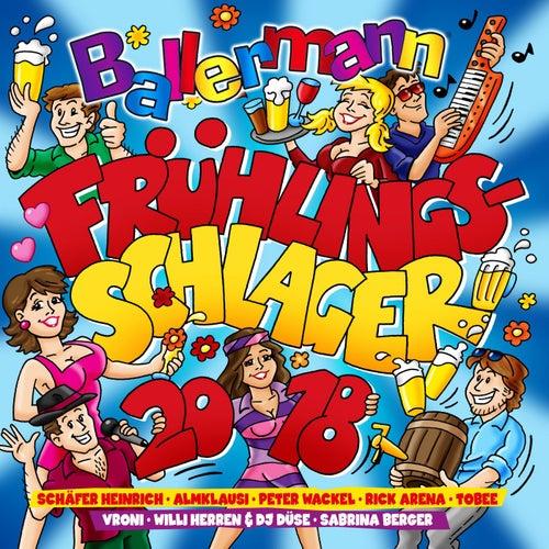 Ballermann Frühlingsschlager 2018 von Various Artists