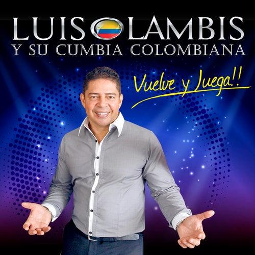 Tu Tienes la Culpa de Luis Lambis