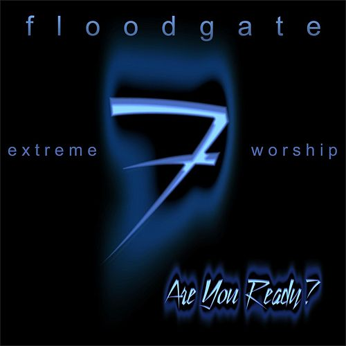 Are You Ready? by Floodgate