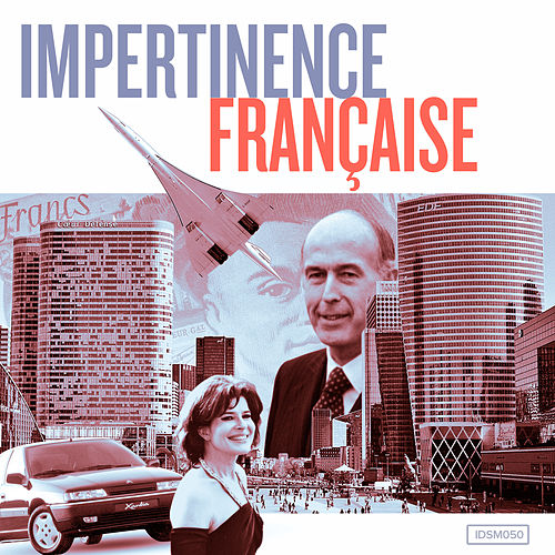 Impertinence Française by Various Artists
