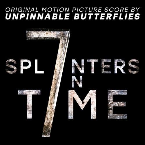 7 Splinters in Time (Original Motion Picture Score) by Max Gabriel