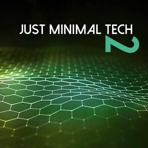 Just Minimal Tech, Vol. 2 de Various Artists