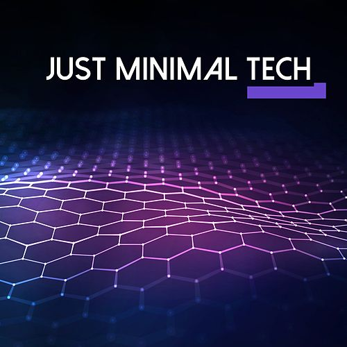 Just Minimal Tech, Vol. 1 de Various Artists