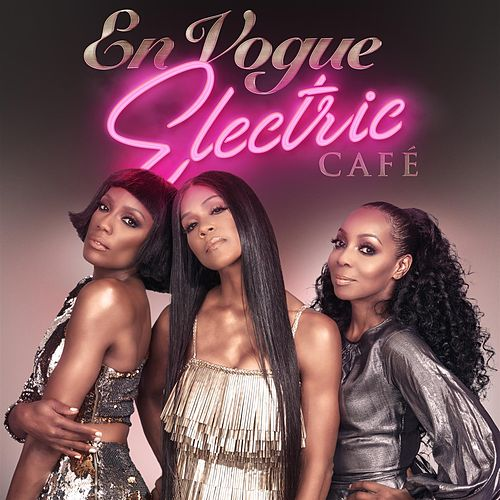 Electric Café (Bonus Track Edition) de En Vogue