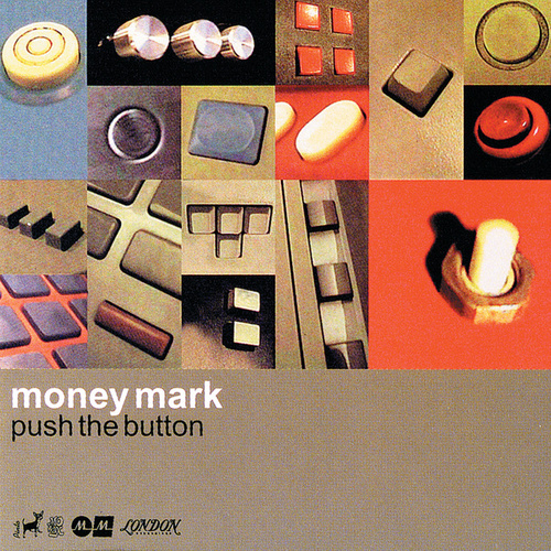Push The Button by Money Mark