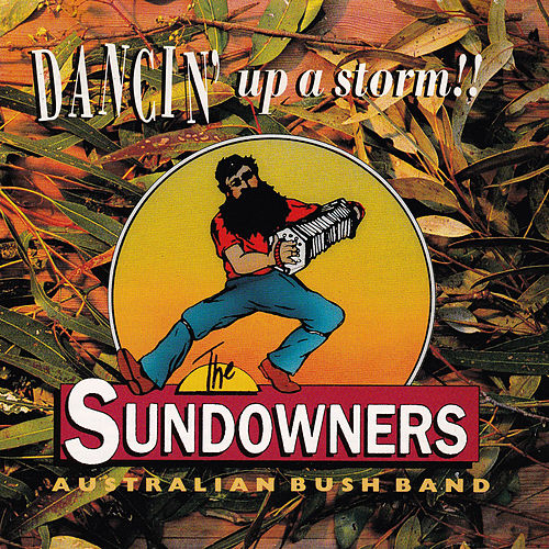 Dancin' Up a Storm by The Sundowners