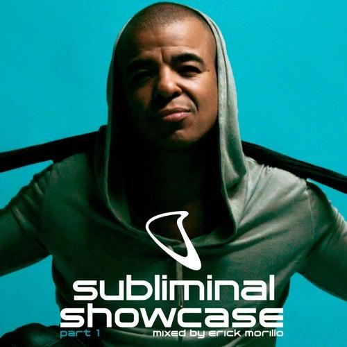Subliminal Showcase 2018, Pt. 1 (Mixed by Erick Morillo) de Various Artists