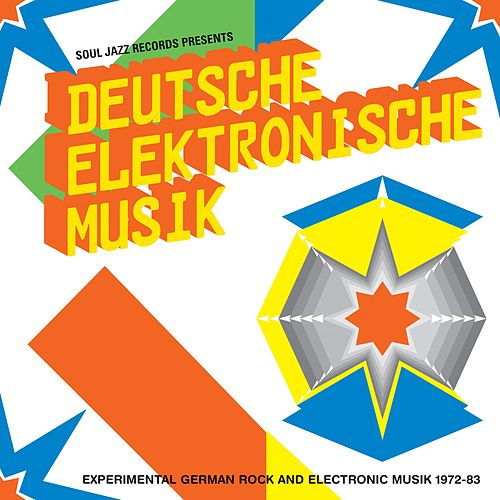 Soul Jazz Records Presents Deutsche Elektronische Musik: Experimental German Rock and Electronic Music 1972-83 de Various Artists
