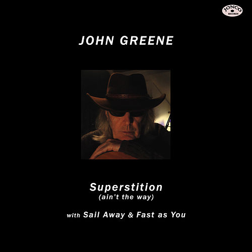 Superstition (Ain't the Way) by John Greene