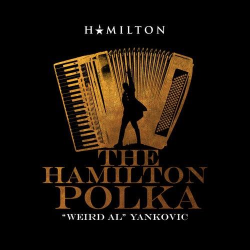 The Hamilton Polka de 'Weird Al' Yankovic