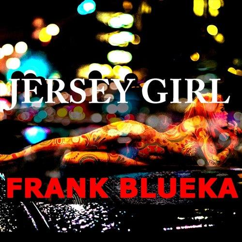 Jersey Girl de Frank Blueka