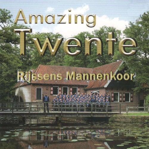 Amazing Twente by Rijssens Mannenkoor