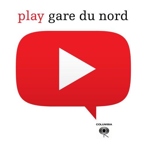 Play de Gare du nord
