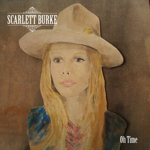 Oh Time by Scarlett Burke