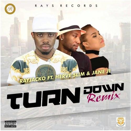 Turn Down (Remix) by Rayjacko