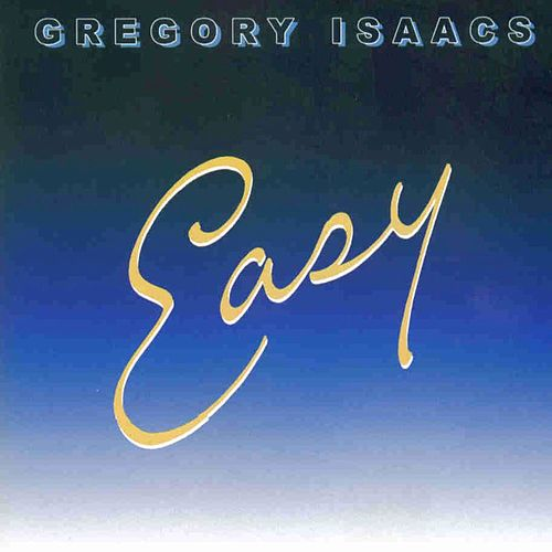 Easy by Gregory Isaacs
