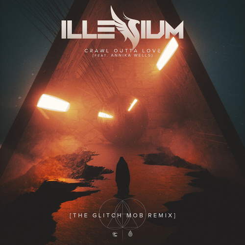 Crawl Outta Love de ILLENIUM