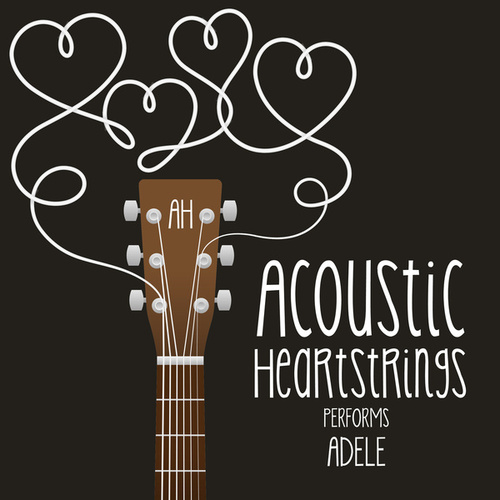 AH Performs Adele by Acoustic Heartstrings