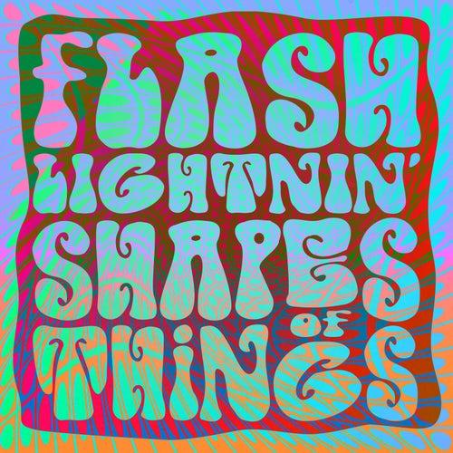 Shapes of Things de Flash Lightnin'