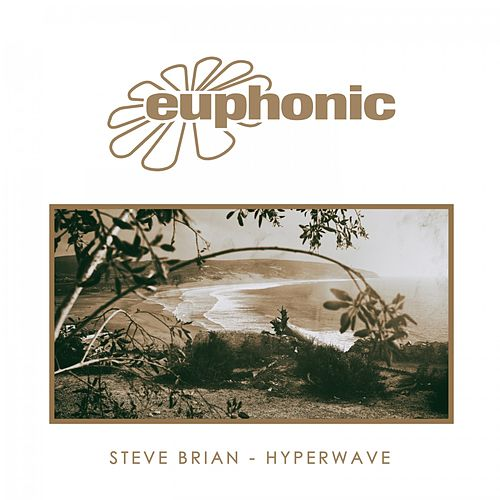 Hyperwave von Steve Brian