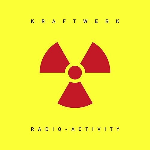Radio-Activity (2009 Digital Remaster) de Kraftwerk