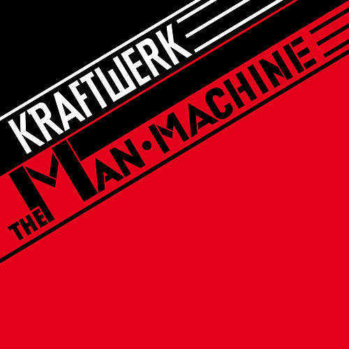 The Man-Machine (2009 Remaster) de Kraftwerk