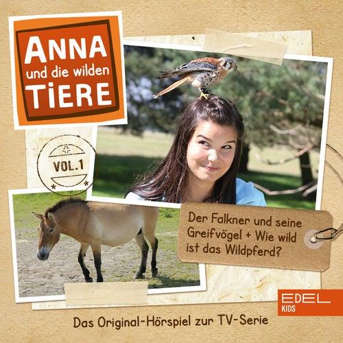 Folge 1: Der Falkner und seine Greifvögel + Wie wild ist das Wildpferd? von Anna und die wilden Tiere