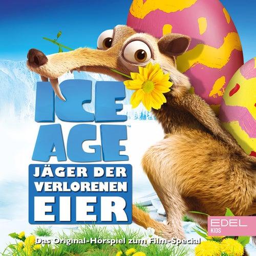 Ice Age - Jäger der verlorenen Eier (Das Original-Hörspiel zum Film-Special) von Ice Age