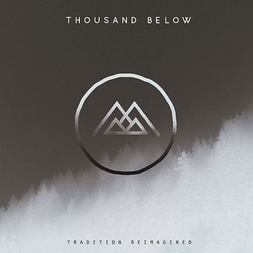 Tradition Reimagined by Thousand Below